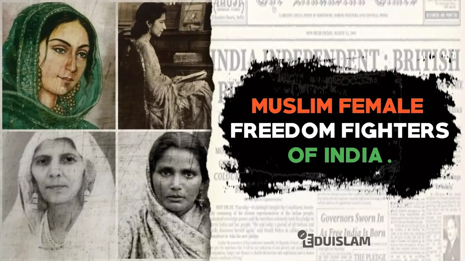 Muslim female freedom fighters of India