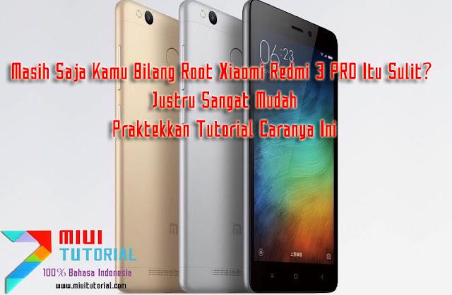 Masih Saja Kamu Bilang Root Xiaomi Redmi 3 PRO Itu Sulit? Justru Sangat Mudah: Praktekkan Tutorial Caranya Ini