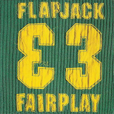"Flapjack - ""Fairplay"""
