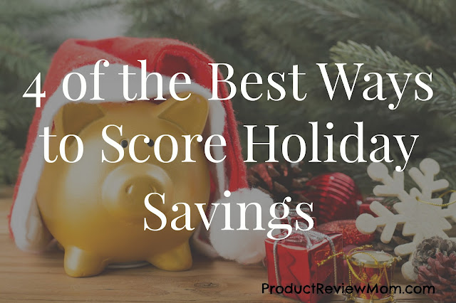 4 of the Best Ways to Score Holiday Savings