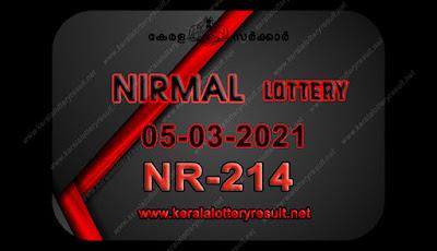 kerala-lottery-result-05-03-21 05-Nirmal-NR-214,kerala lottery, kerala lottery result,  kl result, yesterday lottery results, lotteries results, keralalotteries, kerala lottery, keralalotteryresult,  kerala lottery result live, kerala lottery today, kerala lottery result today, kerala lottery results today, today kerala lottery result, nirmal lottery results, kerala lottery result today nirmal, nirmal lottery result, kerala lottery result nirmal today, kerala lottery nirmal today result, nirmal kerala lottery result, live nirmal lottery NR-214, kerala lottery result 05.03.2021 nirmal NR 214 05 march 2021 result, 05 03 2021, kerala lottery result 05-03-2021, nirmal lottery NR 214 results 05-03-2021, 05/03/2021 kerala lottery today result nirmal, 05/03/2021 nirmal lottery NR-214, nirmal 05.03.2021, 05.02.2021 lottery results, kerala lottery result march 05 2021, kerala lottery results 05th march 2021, 05.03.2021 week NR-214 lottery result, 05.03.2021 nirmal NR-214 Lottery Result, 05-03-2021 kerala lottery results, 05-03-2021 kerala state lottery result, 05-03-2021 NR-214, Kerala nirmal Lottery Result 05/03/2021