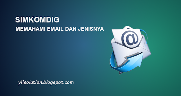Memahami Pembuatan Email