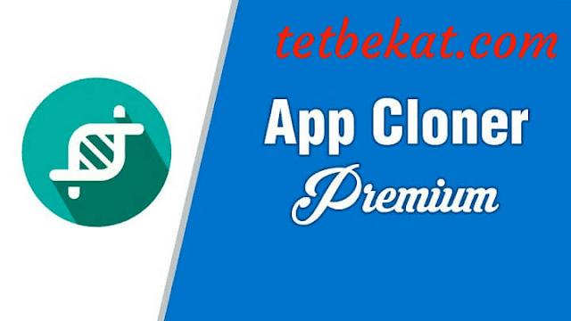 تحميل تطبيق App Cloner v2.1.1 (Premium) Apk لاستنساخ تطبيقات الاندرويد اخر اصدار