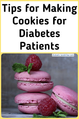 Tips for Making Cookies for Diabetes Patients