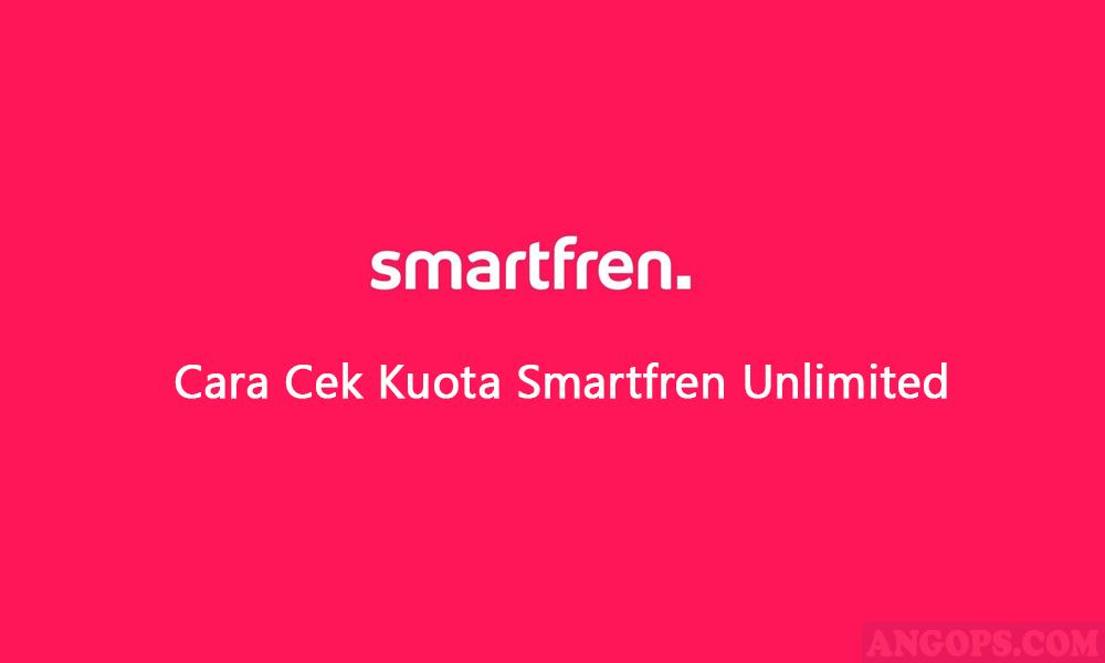 cara cek kuota smartfren, cek kuota internet smartfren unlimited