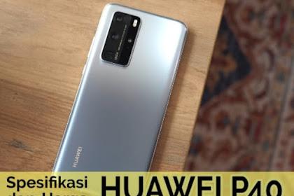 Huawei P40 Pro Spesifikasi dan Harganya Memang WOW