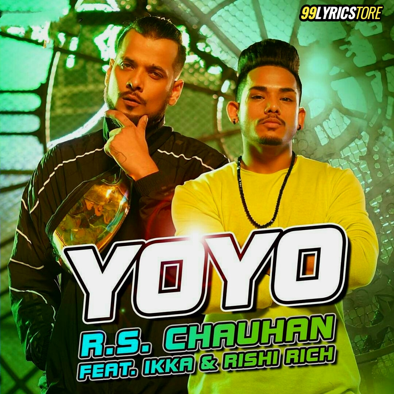 YoYo Lyrics Sung by Rs Chauhan Lyrics by Ikka