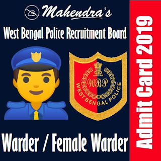 West Bengal Police | Warder / Female Warder | Admit Card 2019