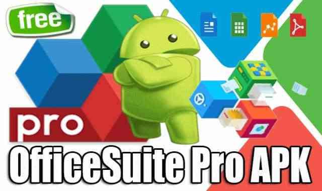 تحميل تطبيق اوفيس للاندرويد OfficeSuite Pro APK النسخة الكاملة المدفوعة مجانا