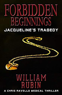 Forbidden Beginnings: Jacqueline's Tragedy, Thriller/Mystery by William Rubin