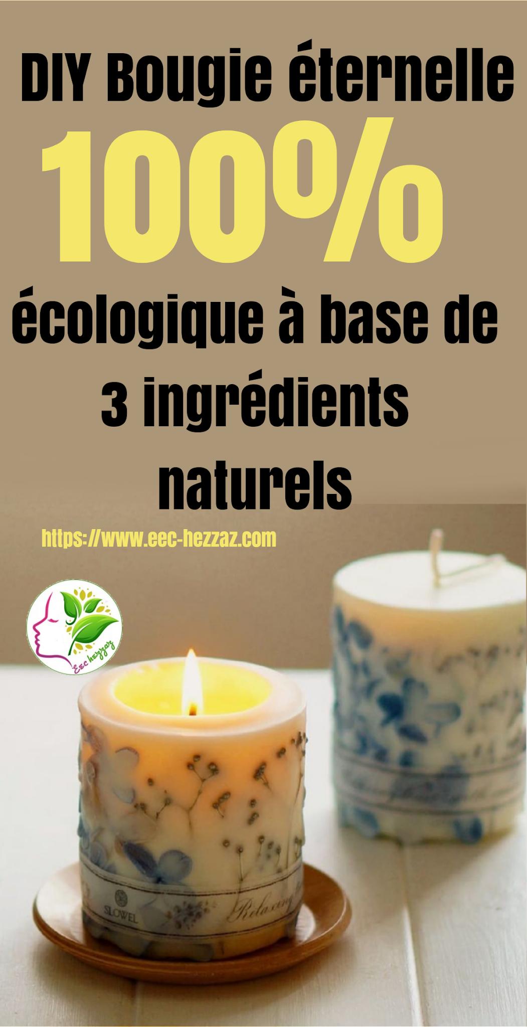 DIY Bougie éternelle 100% écologique à base de 3 ingrédients naturels