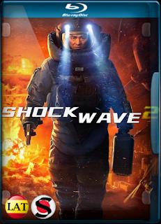 Shock Wave 2: Más Allá de la Onda Expansiva (2020) REMUX 1080P LATINO/CHINO
