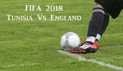FIFA 2018 Tunisia Vs England Live Telecast Info