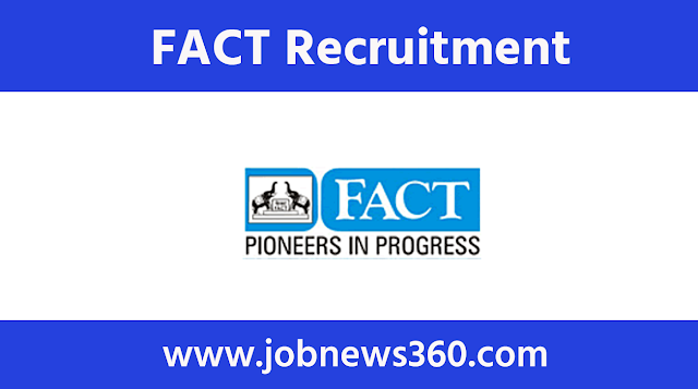 FACT Recruitment 2020 for Safety Officer/Engineer
