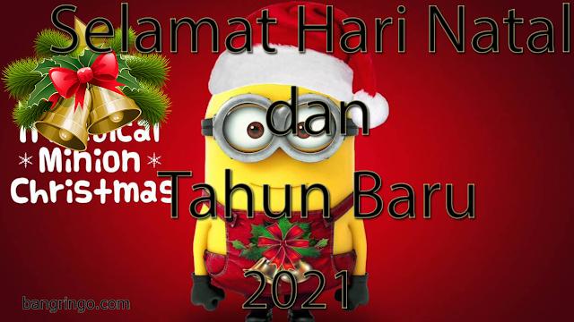 Selamat Hari Natal dan Tahun Baru 2021 - Minion Version