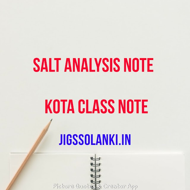 SALT ANALYSIS HAND WRITTEN NOTE FROM KOTA CLASS NOTE