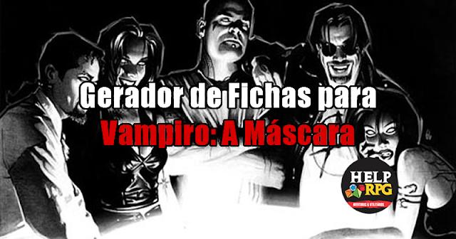 Gerador de Fichas para Vampiro: A Máscara