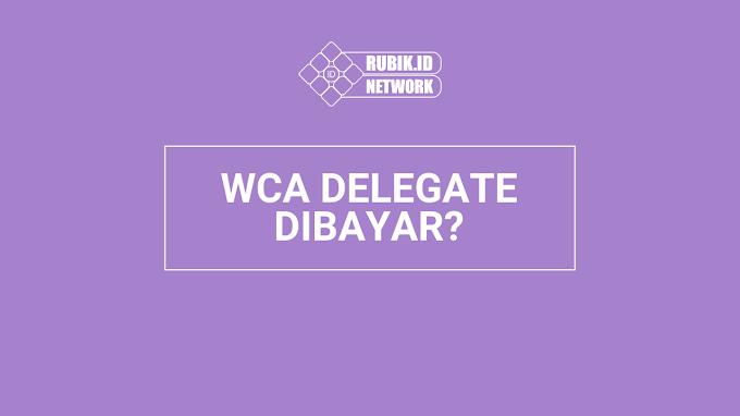 Haruskah Delegasi WCA Dibayar?