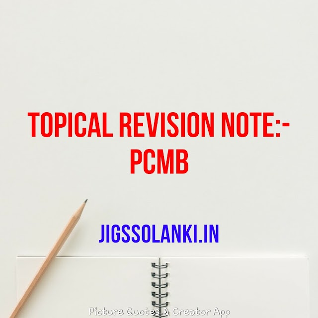 TOPICAL REVISION NOTE:- PCMB