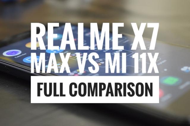 Realme X7 Max Vs Mi 11X Full Comparison, Realme X7 Max Vs Mi 11X Comparison, Realme X7 Max Vs Mi 11X