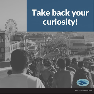 Take your curiosity back!
