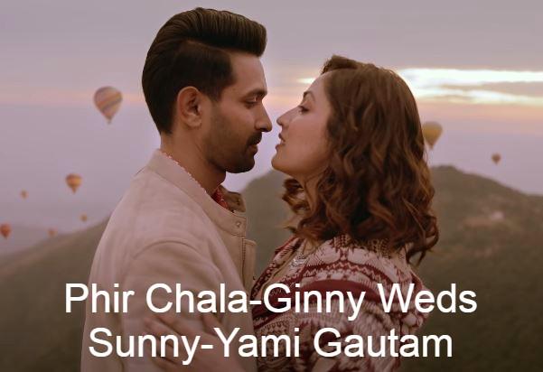 Phir Chala Lyrics-Jubin Nautiyal-Ginny Weds Sunny-Yami Gautam