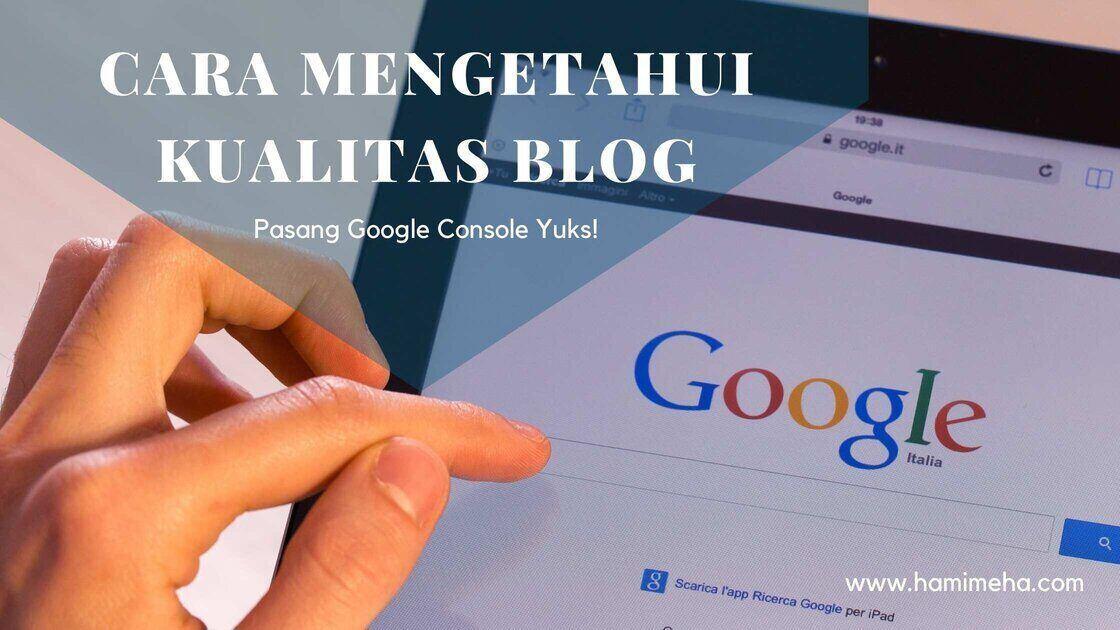 Cara mengetahui kualitas blog