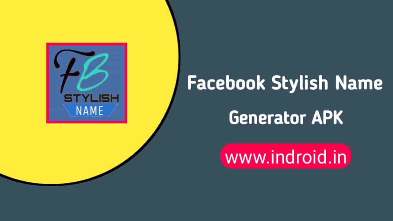 FB Stylish Name Generator APK