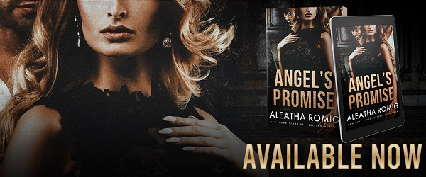 Angel's Promise by Aleatha Romig Available Now.