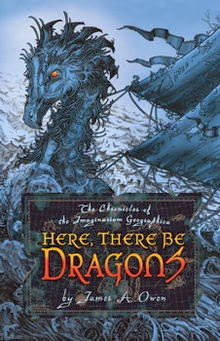 http://www.amazon.com/There-Dragons-Chronicles-Imaginarium-Geographica/dp/1416912282/ref=sr_1_2?ie=UTF8&qid=1391276828&sr=8-2&keywords=here+there+be+dragons