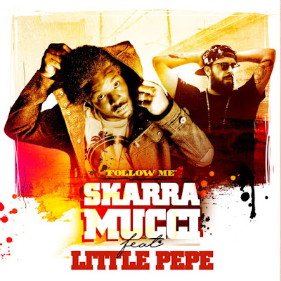 SKARRA MUCCI feat LITTLE PEPE - Follow me (Single 2016)