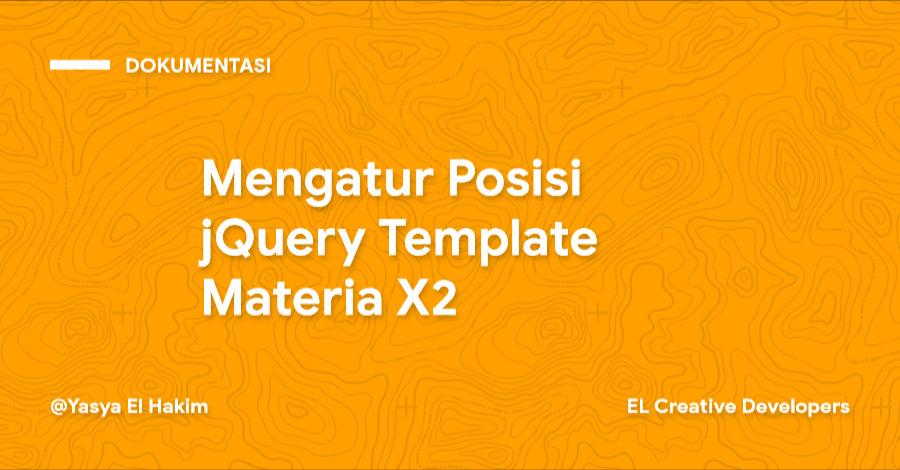 Cara Mengatur Posisi jQuery Template Materia X2