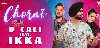 Chorni Lyrics By D Cali, Ikka