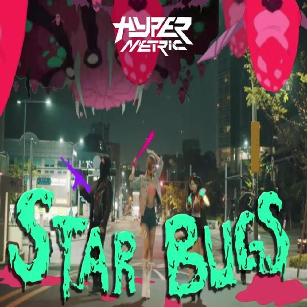 Hypermetric – Star Bugs – Single