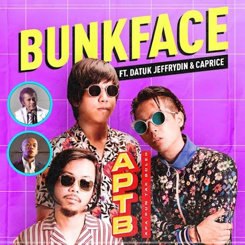 Bunkface - Apa Pun Tak Boleh (feat. Jeffrydin & Caprice) MP3