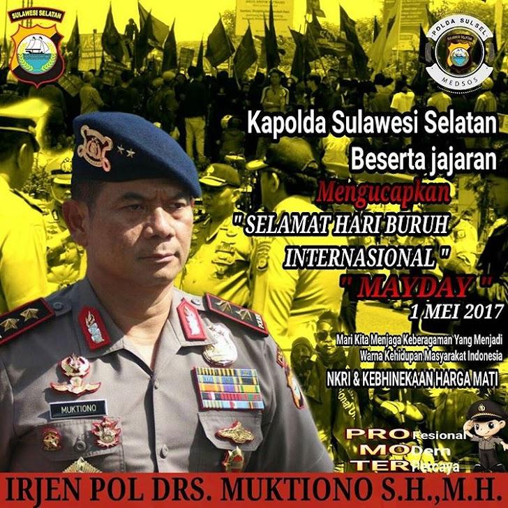 Irjen Pol Muktiono,Kapolda Sulawesi selatan May Day 2017