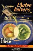 Volsted Gridban  L'autre univers fleuve noir anticipation