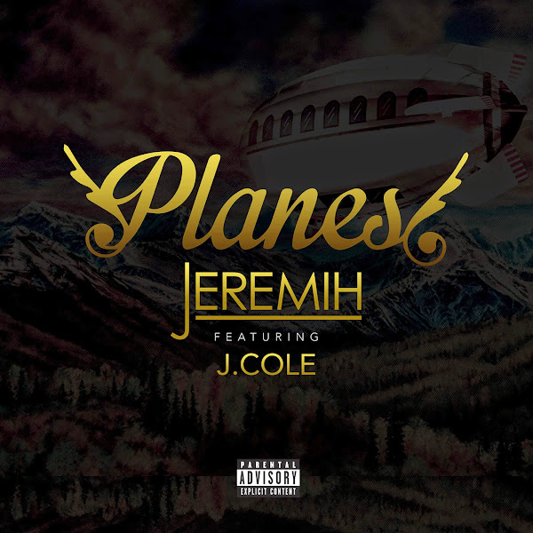 Jeremih - Planes (feat. J. Cole) - Single Cover