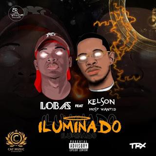 Lobas - Iluminado (feat Kelson Most Wanted)