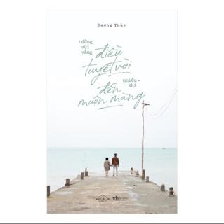 Đừng Vội Vàng, Điều Tuyệt Vời Nhiều Khi Đến Muộn Màng ebook PDF EPUB AWZ3 PRC MOBI
