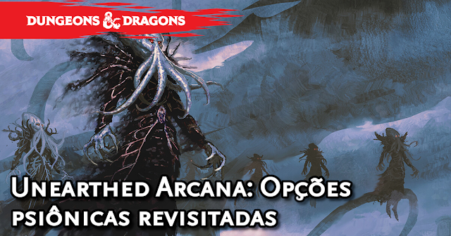 Unearthed Arcana Psionic Options Revisited Traduzida