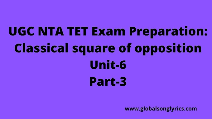 UGC NTA NET Exam Preparation: Classical square of opposition|Unit-6|Part-3|