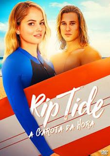 Rip Tide: A Garota da Hora - HDRip Dublado