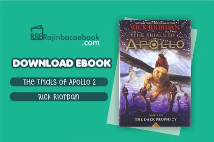 Download Novel The Trials Of Apolo #2 The Dark Propechy by Rick Riordan Pdf