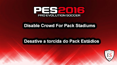 PES 2016 Disable Crowd For Pack Stadiums by Estarlen Silva