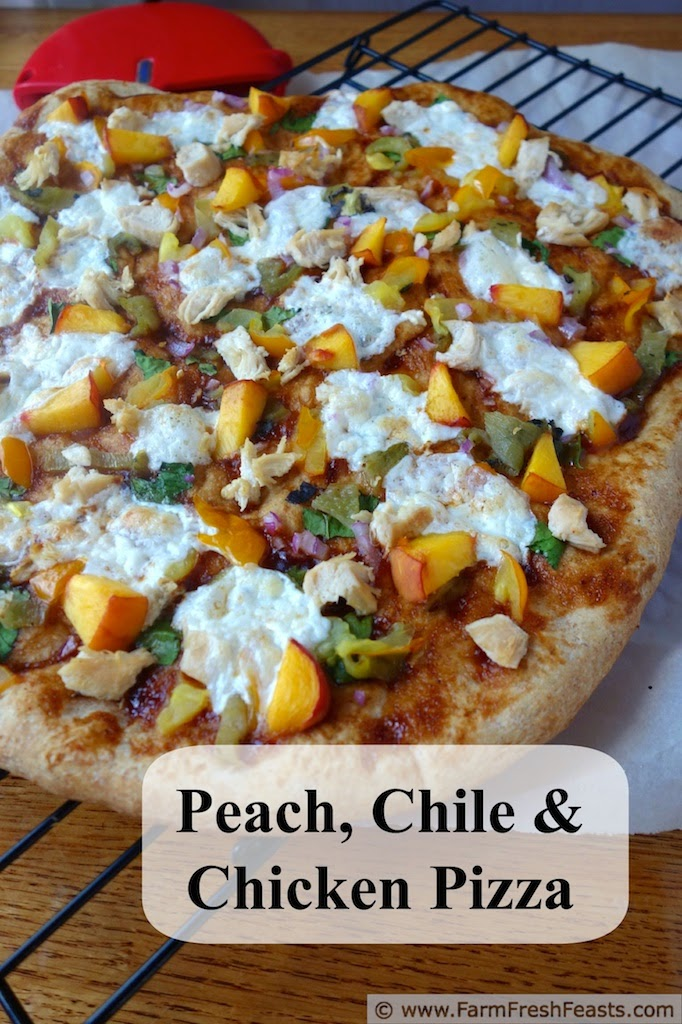 Sweet & Spicy Peach, Chicken, Hatch Chile and Spinach Pizza | Farm Fresh Feasts