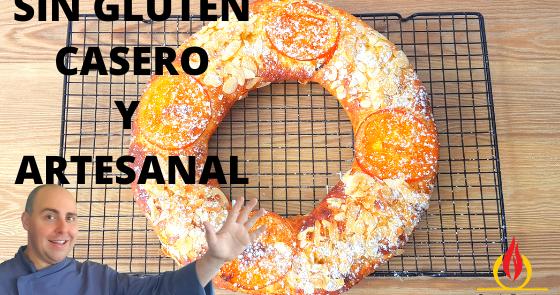 Cómo Hacer Roscón De Reyes Casero Sin Gluten Receta Fácil Y Manual
