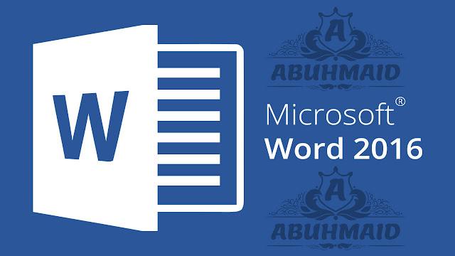 تحميل برنامج Microsoft Word 2016 اوفيس وورد 2016