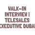 Walk-in Interview | Telesales Executive Dubai
