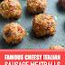 Famous Cheesy Italian Sausage Meatballs #sidedish #meatballs